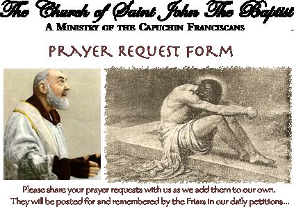 Saint Padre Pio Shrine Prayer Request Form